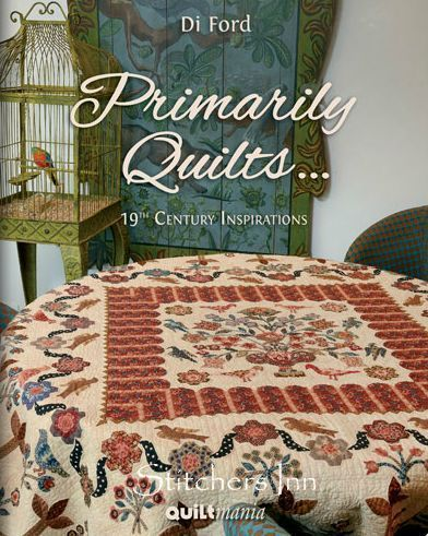 Primarily Quilts ... - Di Ford